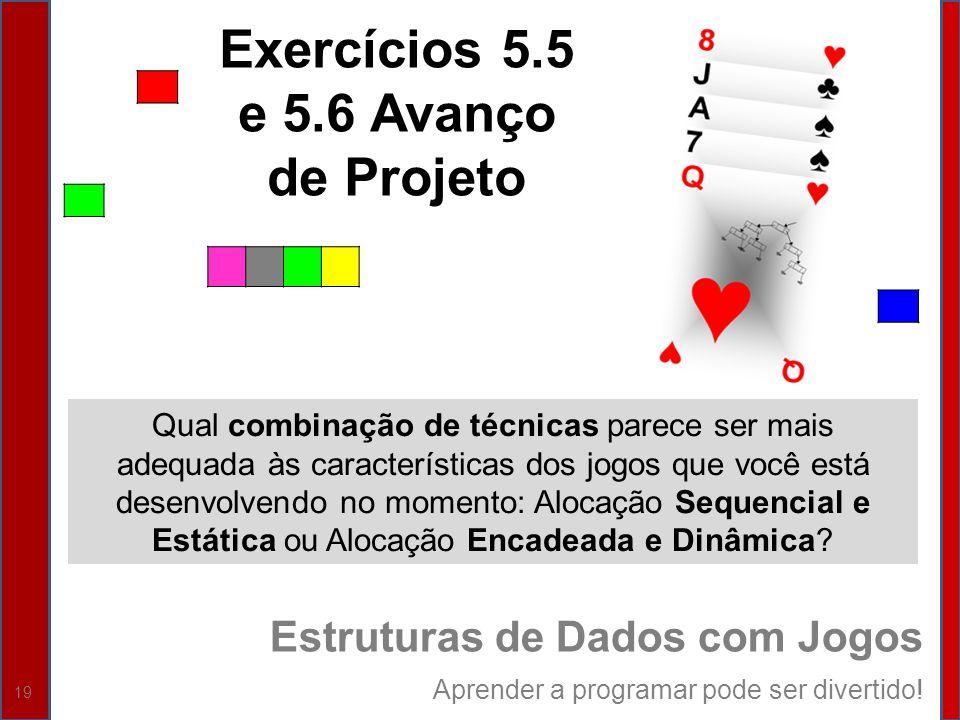 Exercícios 5.5 e 5.6 Avanço de Projeto