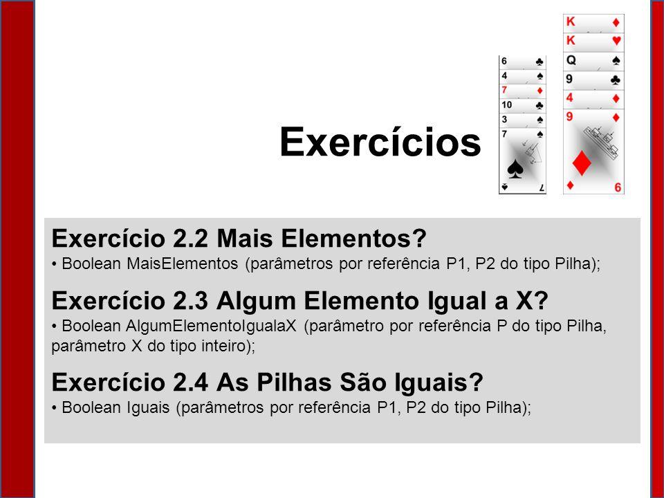 Exercícios Exercício 2.2 Mais Elementos