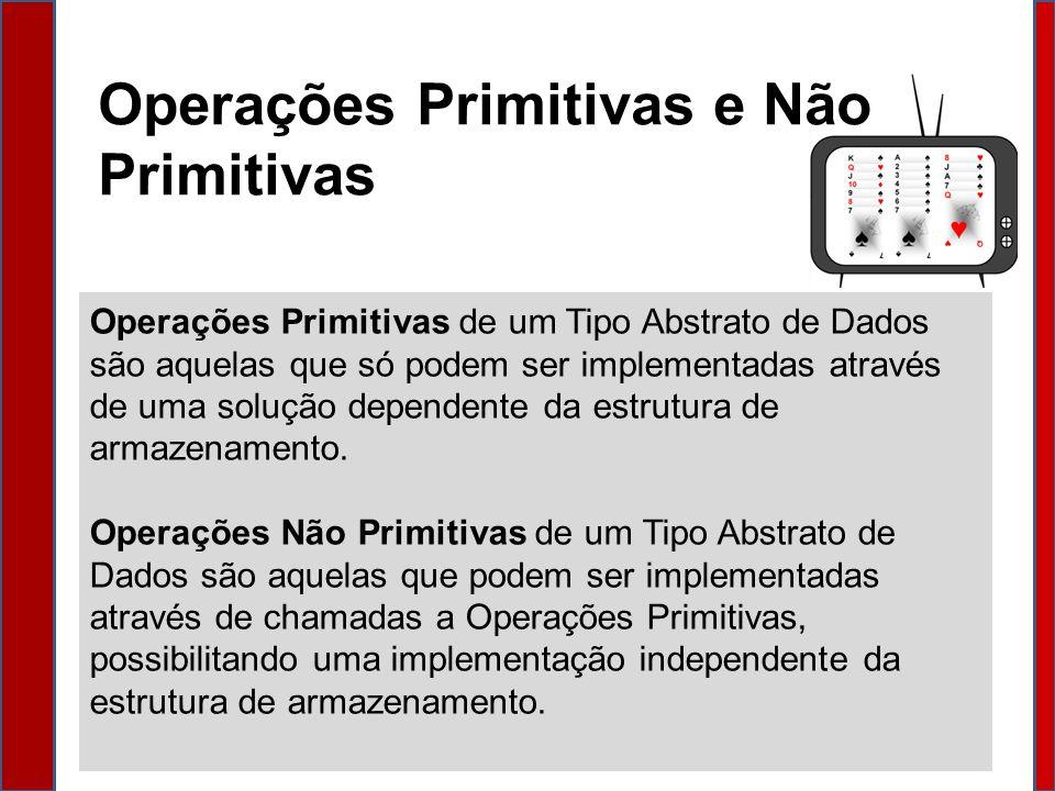 Operações Primitivas e Não Primitivas