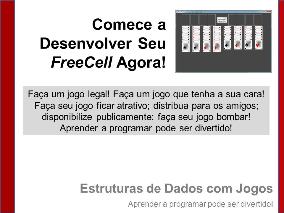 Comece a Desenvolver Seu FreeCell Agora!