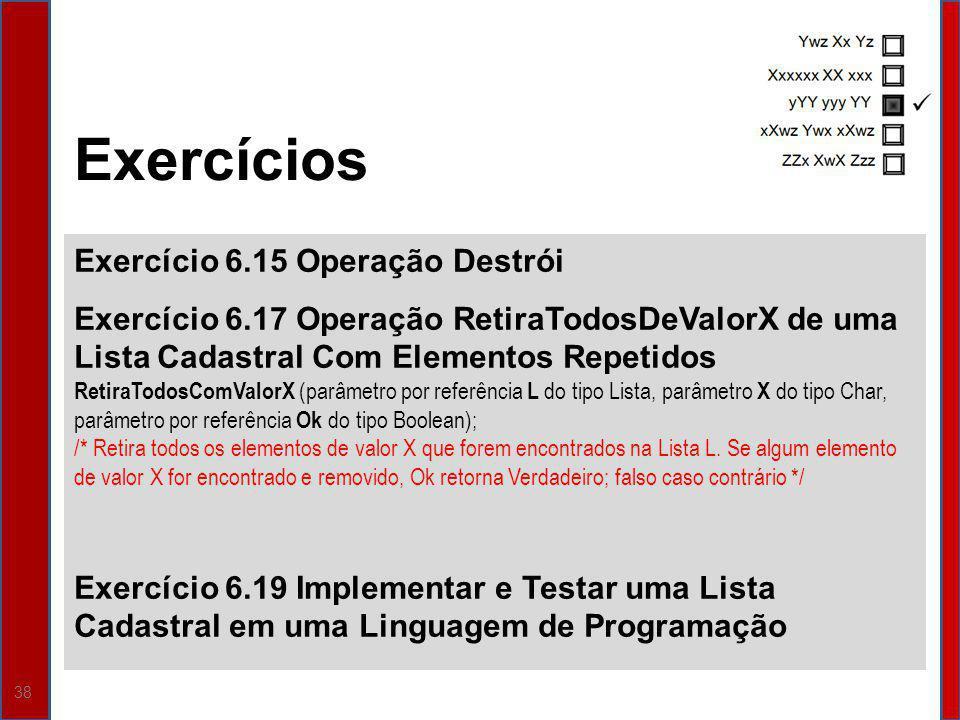 Exercícios Exercício 6.15 Operação Destrói