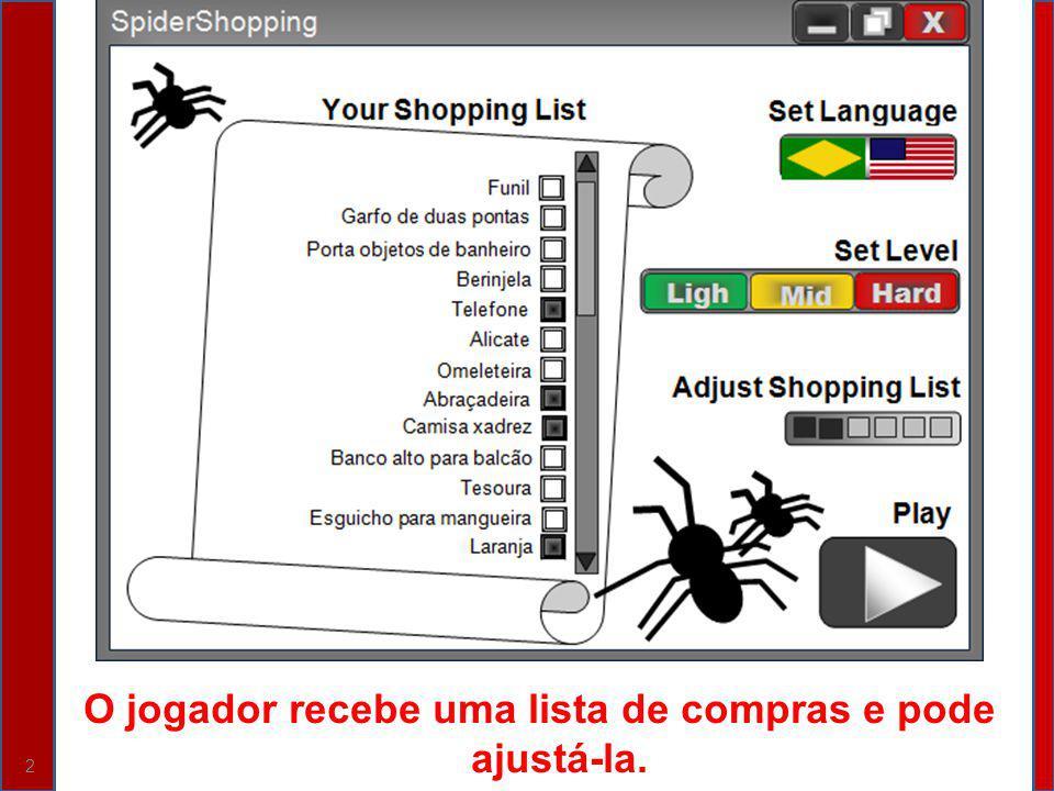 O jogador recebe uma lista de compras e pode ajustá-la.