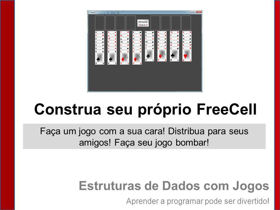 Construa seu próprio FreeCell