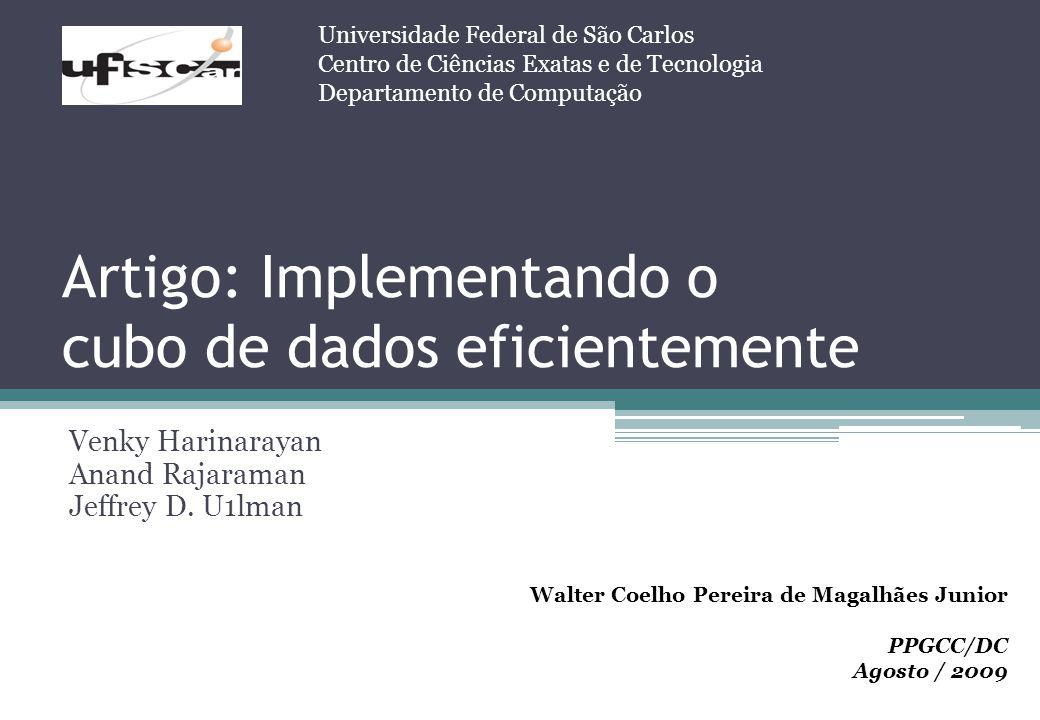 Artigo: Implementando o cubo de dados eficientemente
