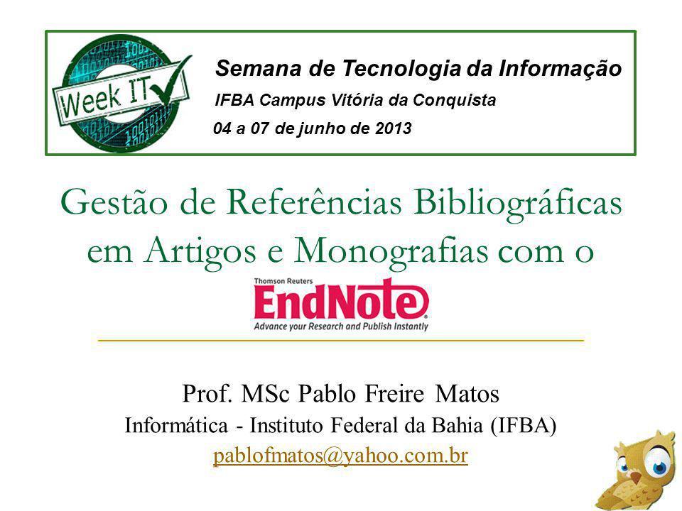Gestão de Referências Bibliográficas em Artigos e Monografias com o