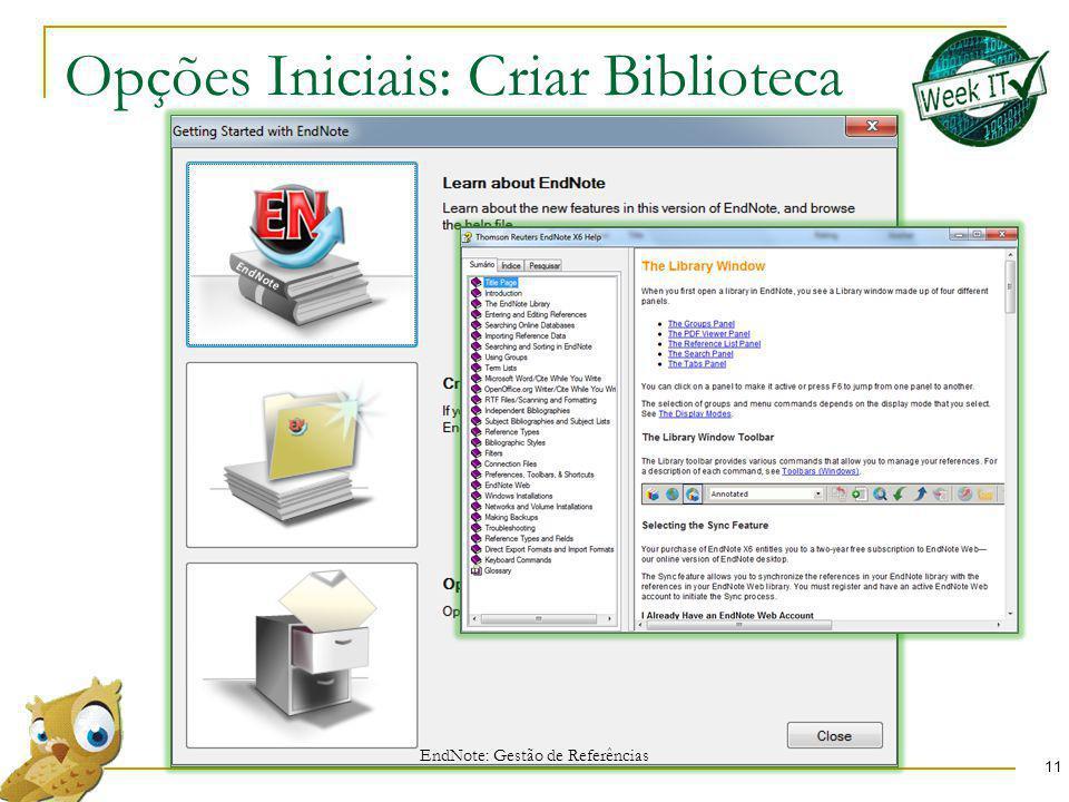 Opções Iniciais: Criar Biblioteca
