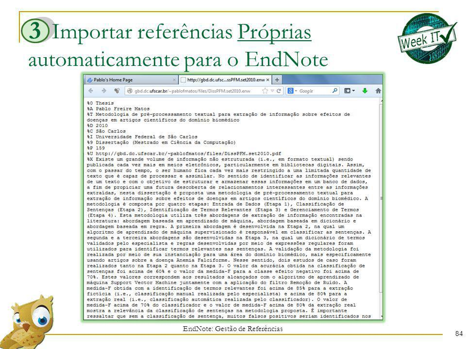 Importar referências Próprias automaticamente para o EndNote