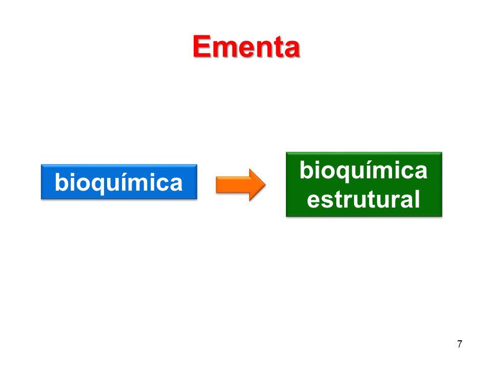 Ementa bioquímica estrutural bioquímica
