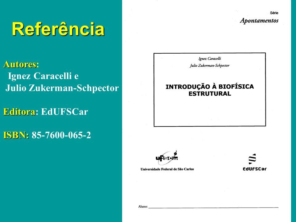 Referência Autores: Ignez Caracelli e Julio Zukerman-Schpector