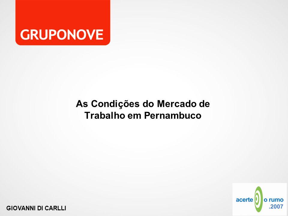 As Condições do Mercado de Trabalho em Pernambuco