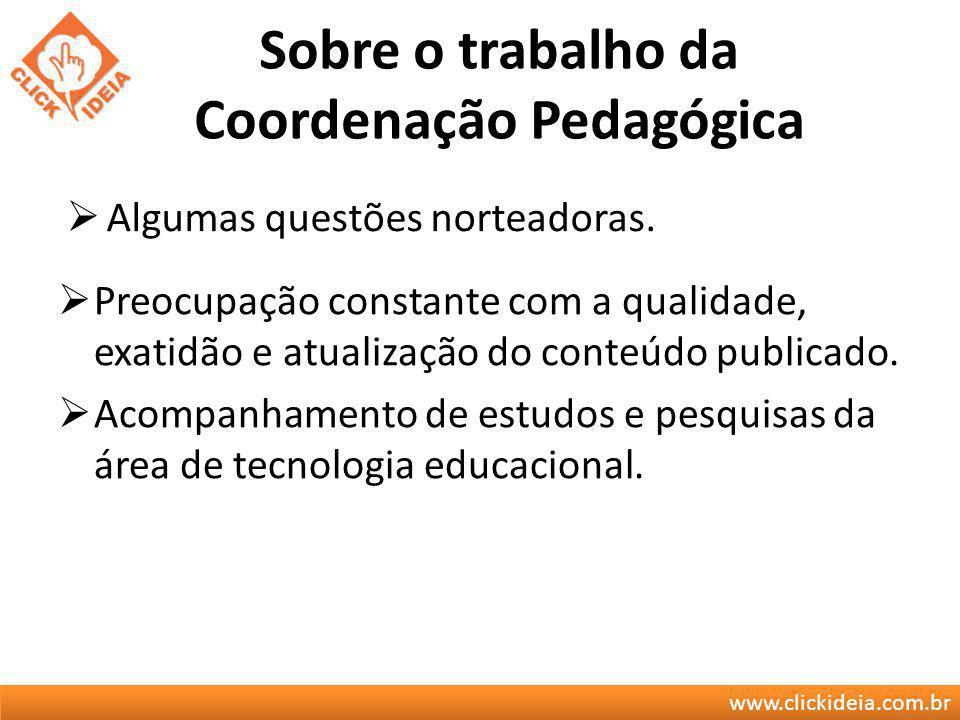 Sobre o trabalho da Coordenação Pedagógica