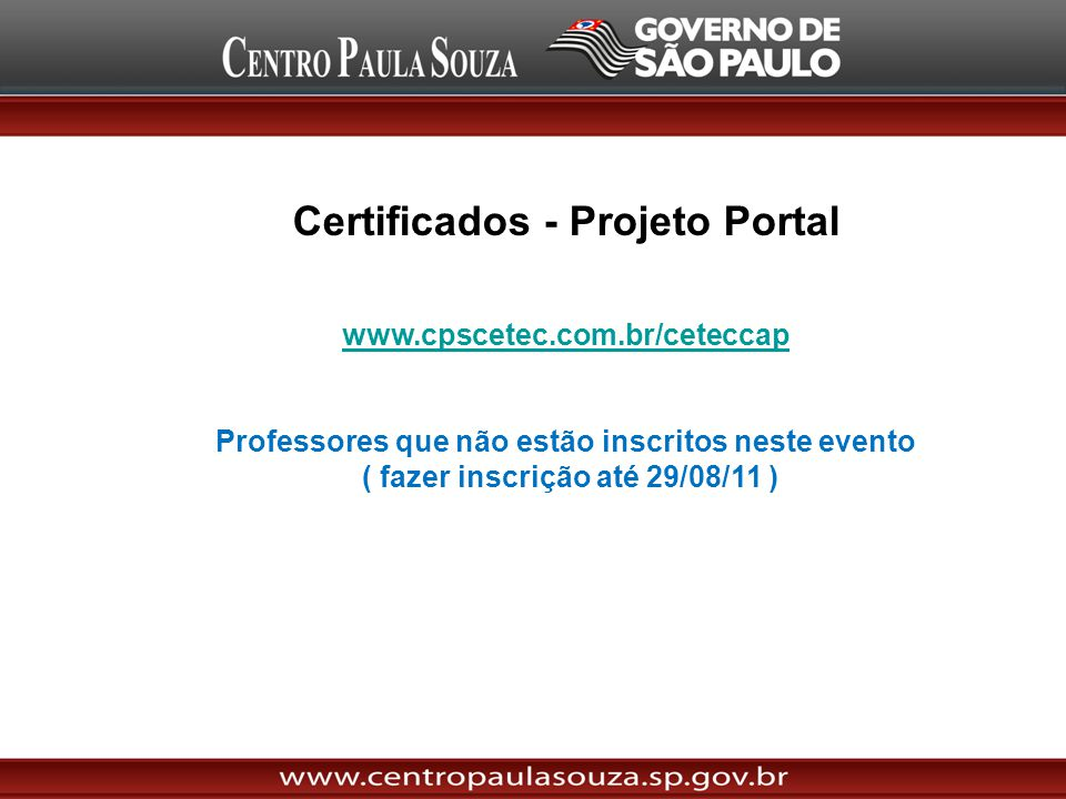 Certificados - Projeto Portal www.cpscetec.com.br/ceteccap