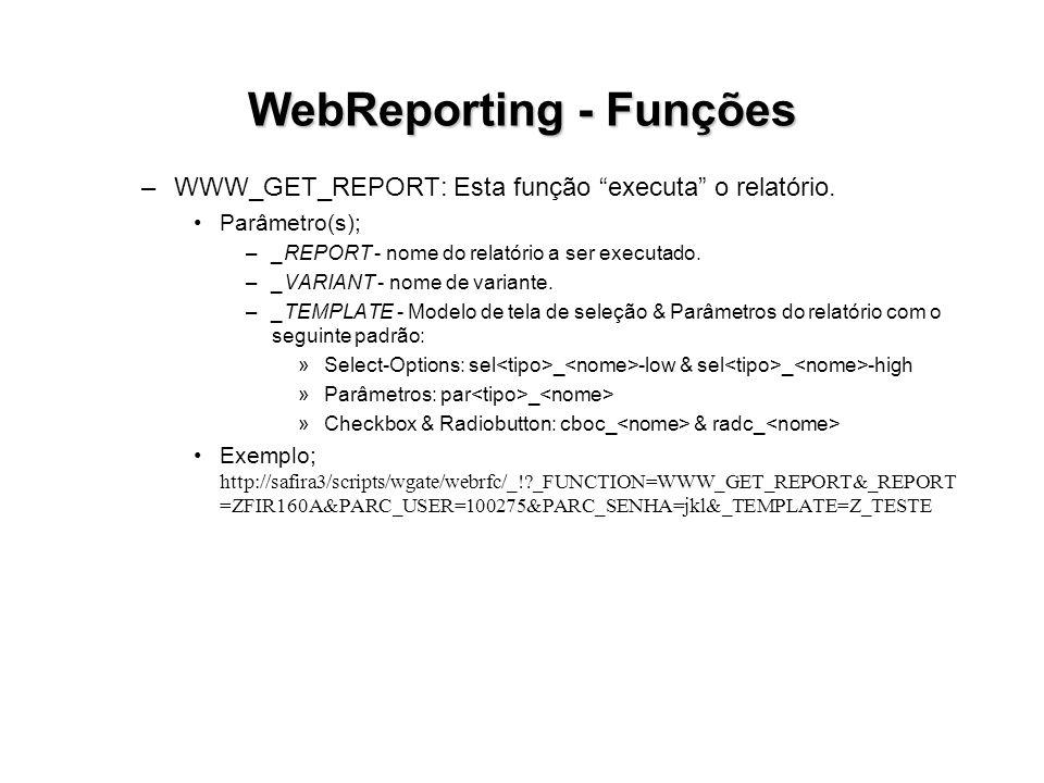 WebReporting - Funções