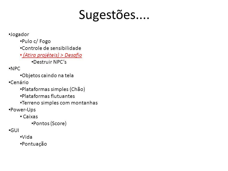 Sugestões.... Jogador Pulo c/ Fogo Controle de sensibilidade