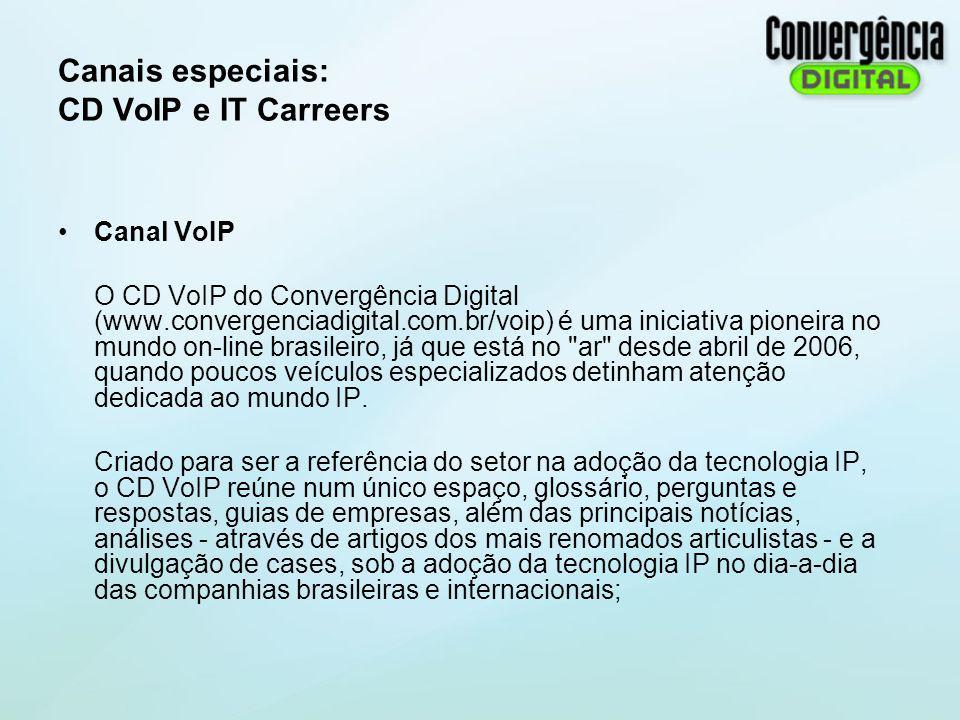 Canais especiais: CD VoIP e IT Carreers