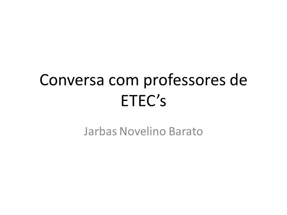 Conversa com professores de ETEC's