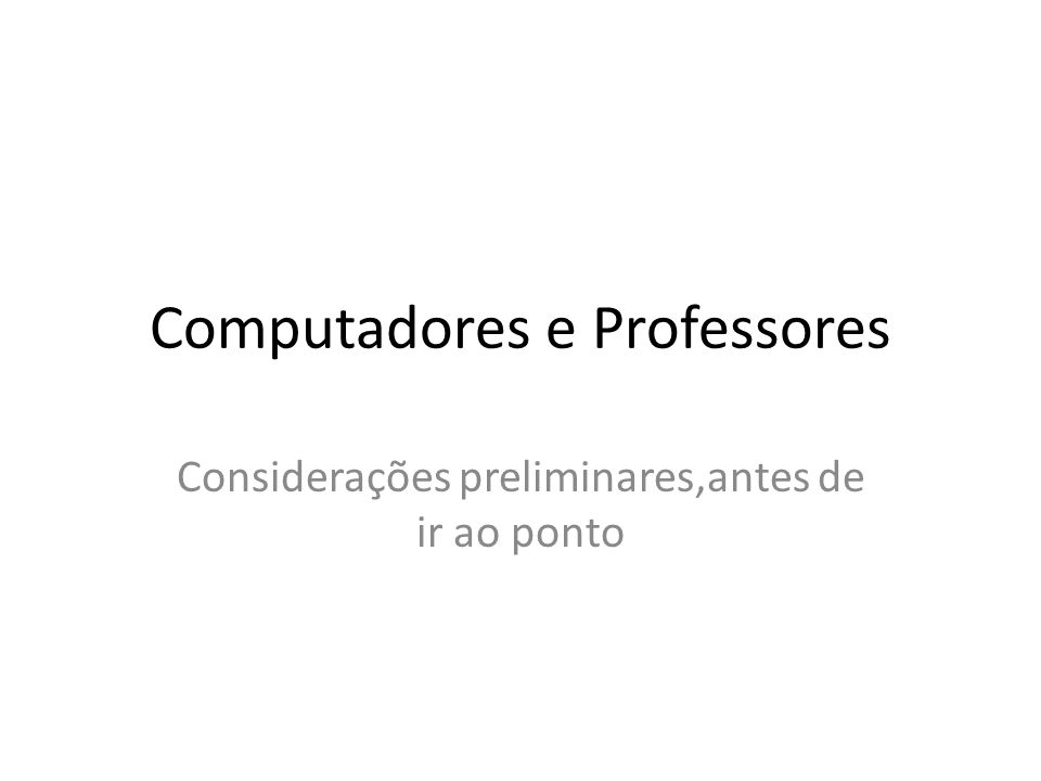 Computadores e Professores