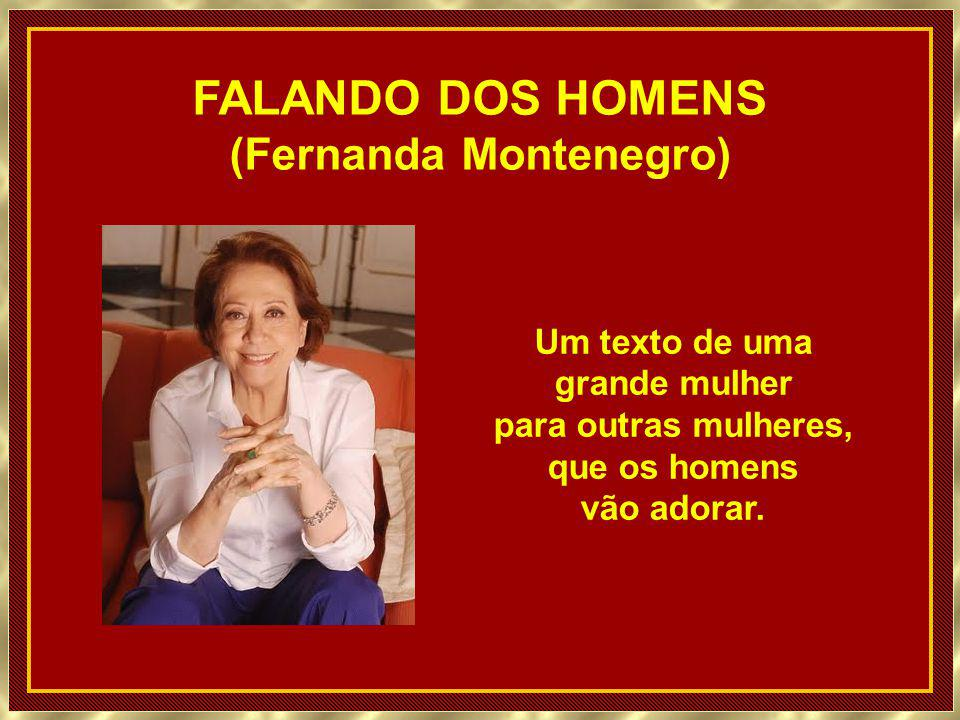 (Fernanda Montenegro)