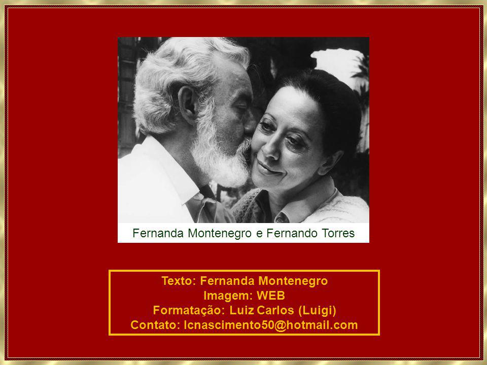Fernanda Montenegro e Fernando Torres