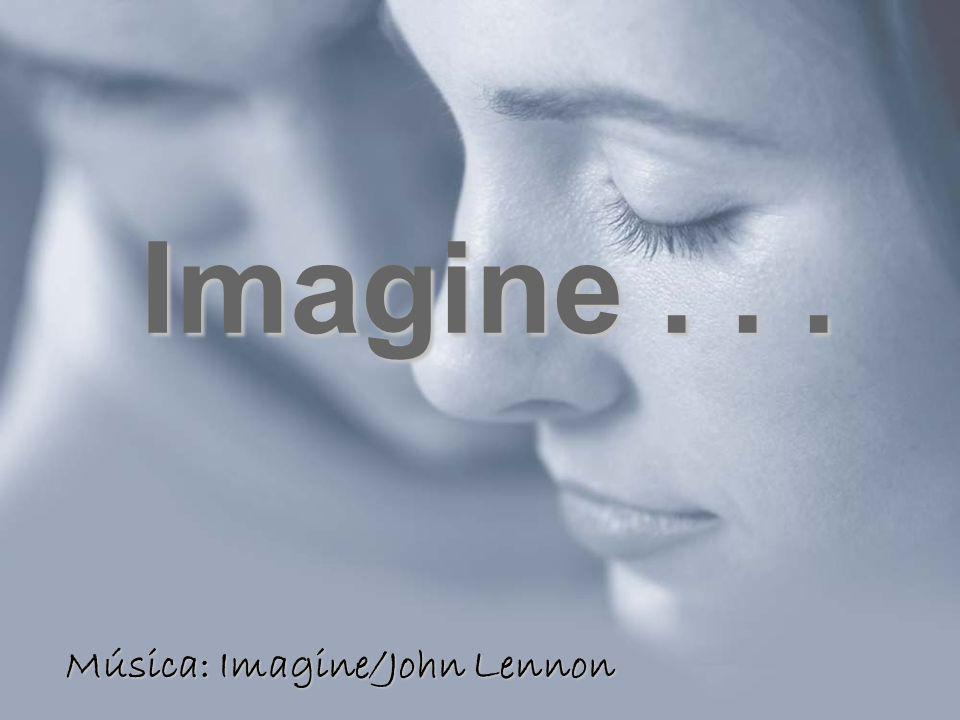 Música: Imagine/John Lennon