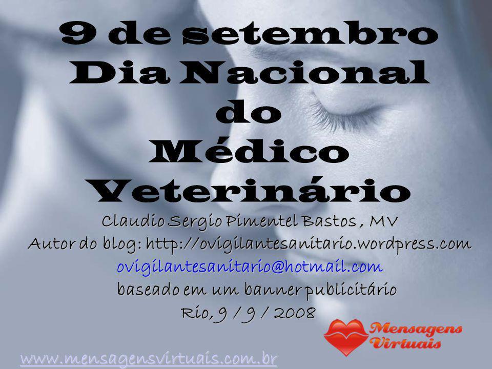 9 de setembro Dia Nacional do Médico Veterinário
