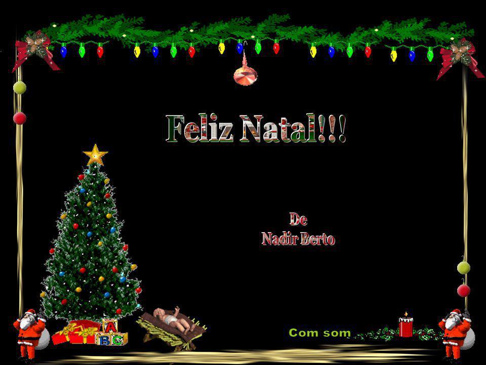 Feliz Natal!!! De Nadir Berto Com som