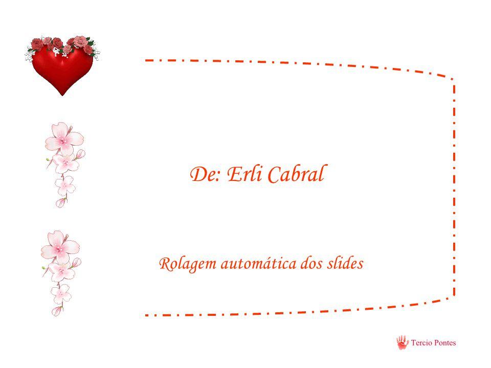 De: Erli Cabral Rolagem automática dos slides