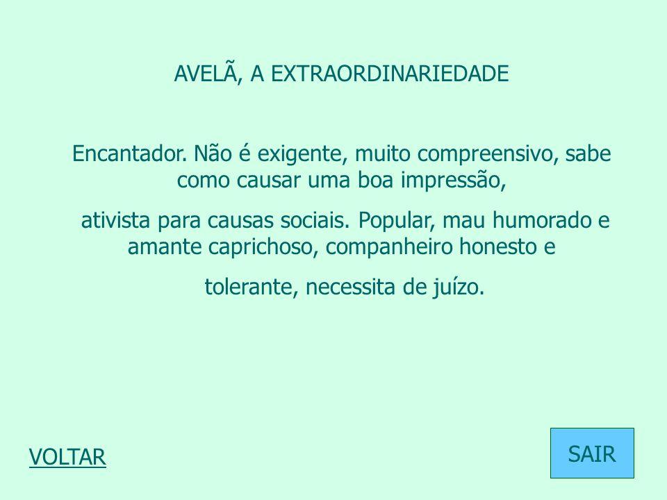 AVELÃ, A EXTRAORDINARIEDADE