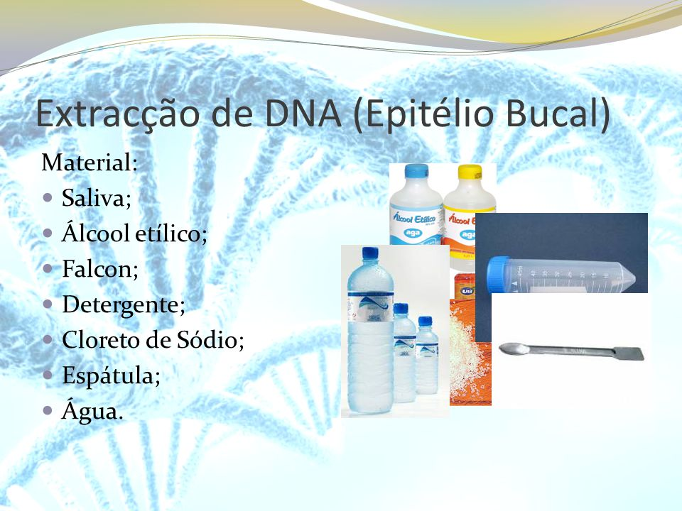 Extracção de DNA (Epitélio Bucal)