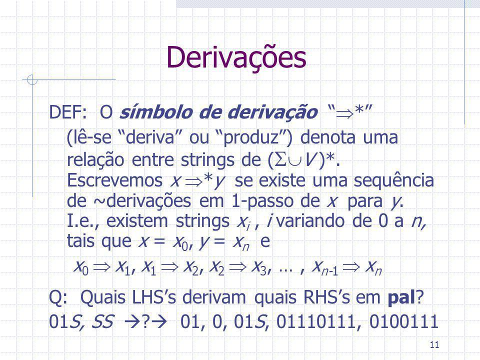 Derivações DEF: O símbolo de derivação *