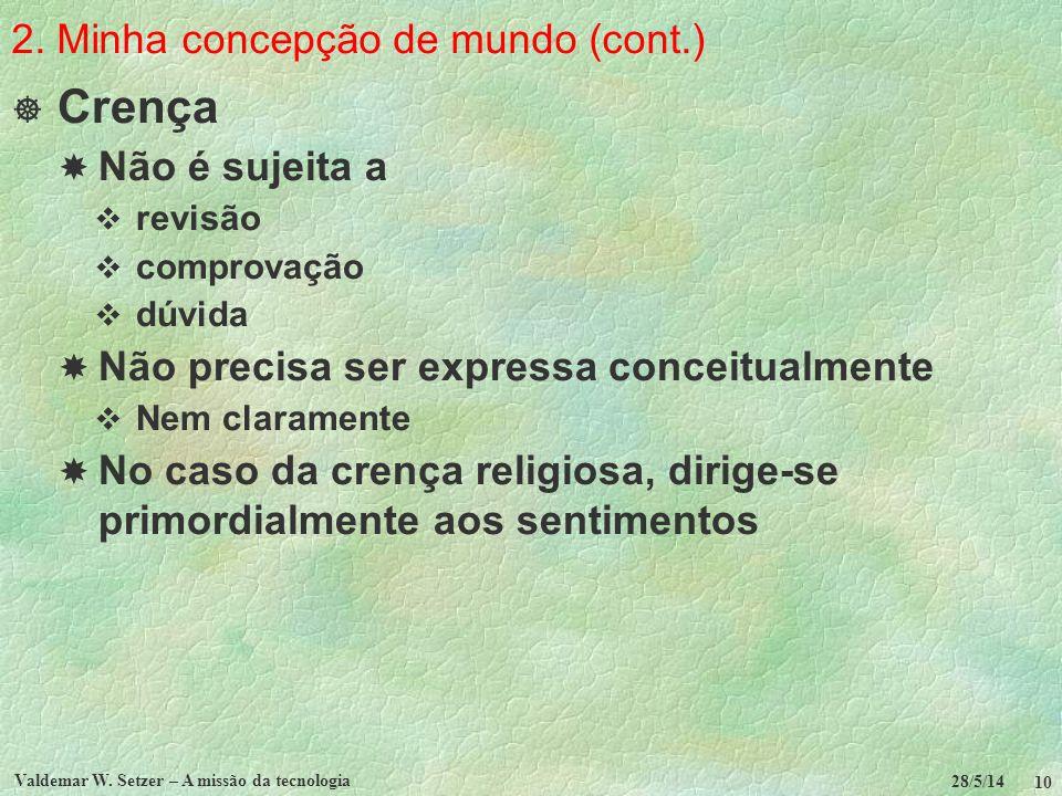 2. Minha concepção de mundo (cont.)
