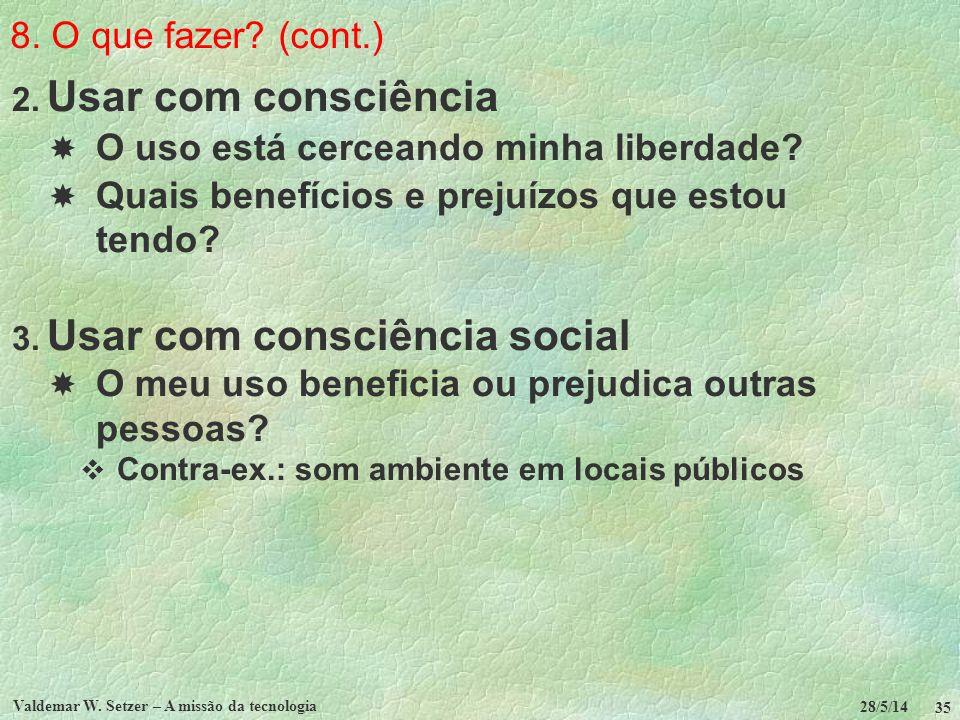 Usar com consciência social