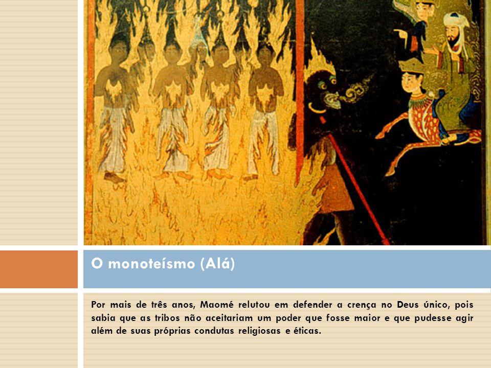 O monoteísmo (Alá)