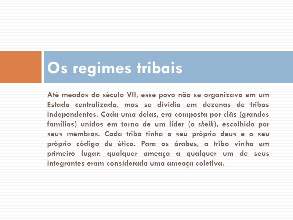 Os regimes tribais