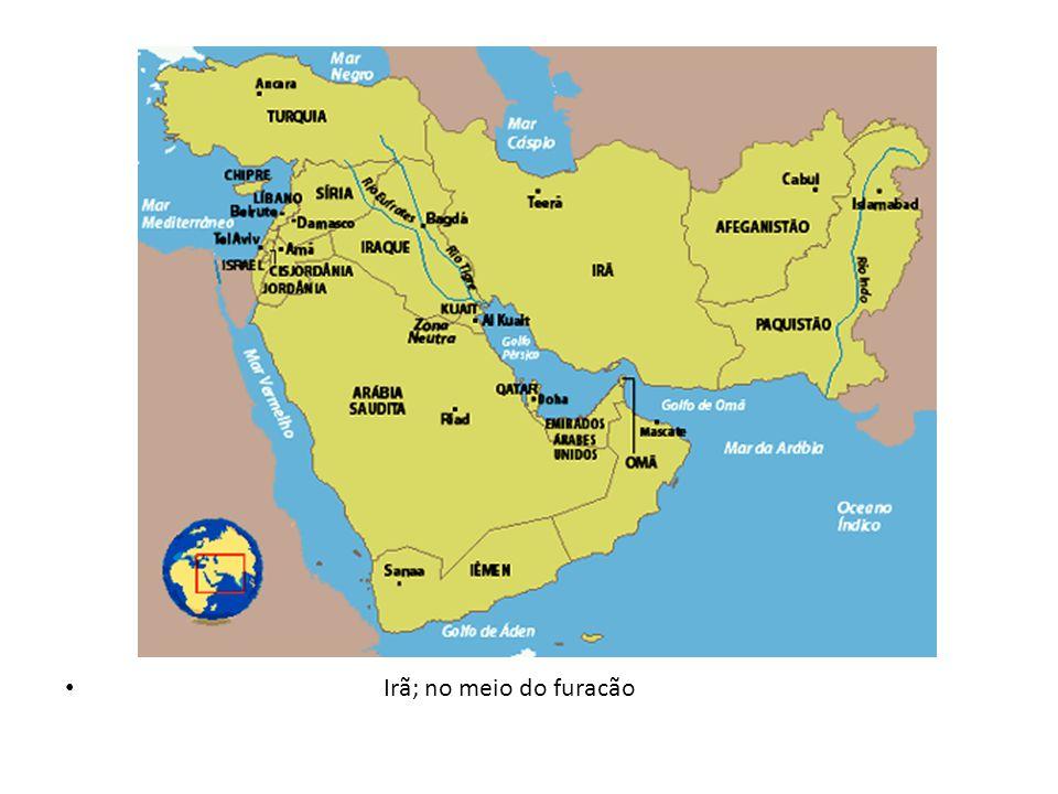 Irã; no meio do furacão