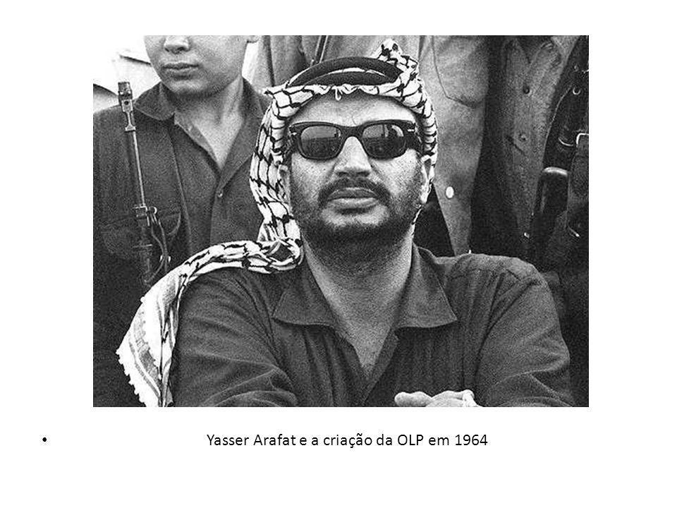 Yasser Arafat e a criação da OLP em 1964