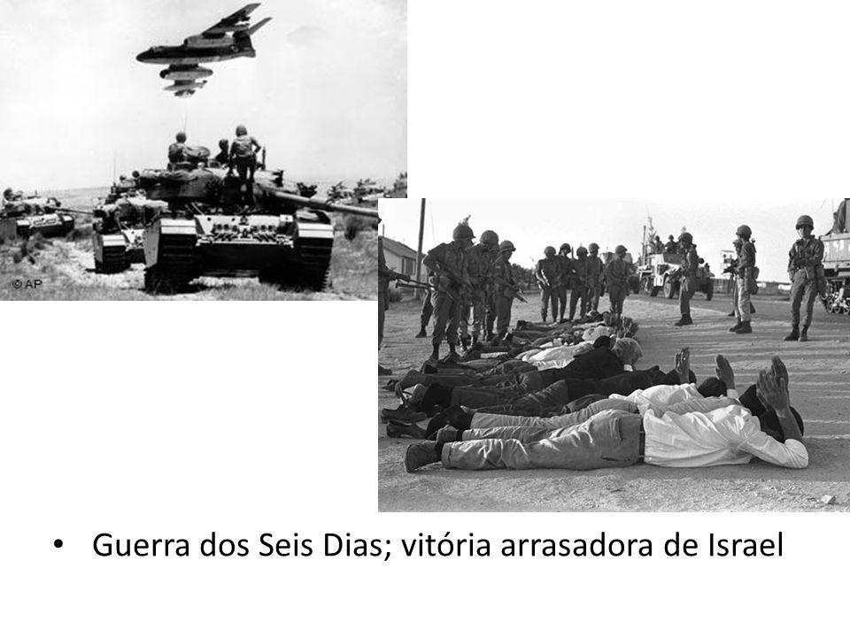 Guerra dos Seis Dias; vitória arrasadora de Israel