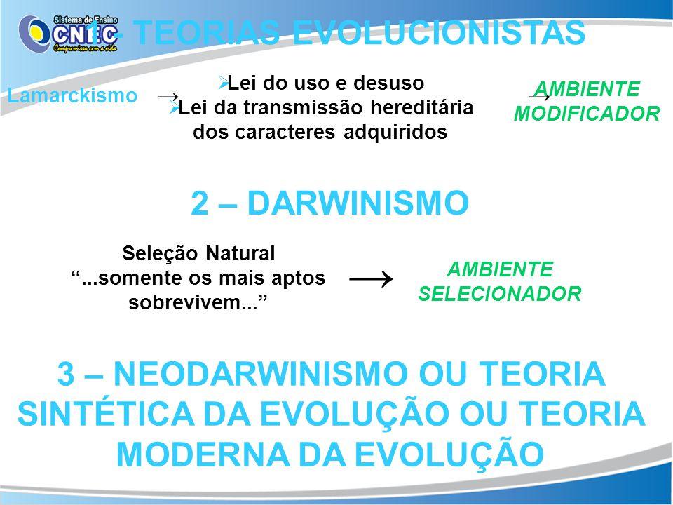 → 1 - TEORIAS EVOLUCIONISTAS 2 – DARWINISMO