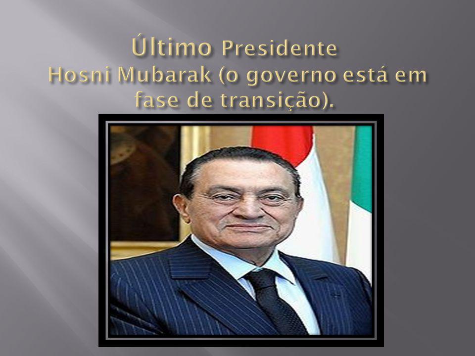 Último Presidente Hosni Mubarak (o governo está em fase de transição).