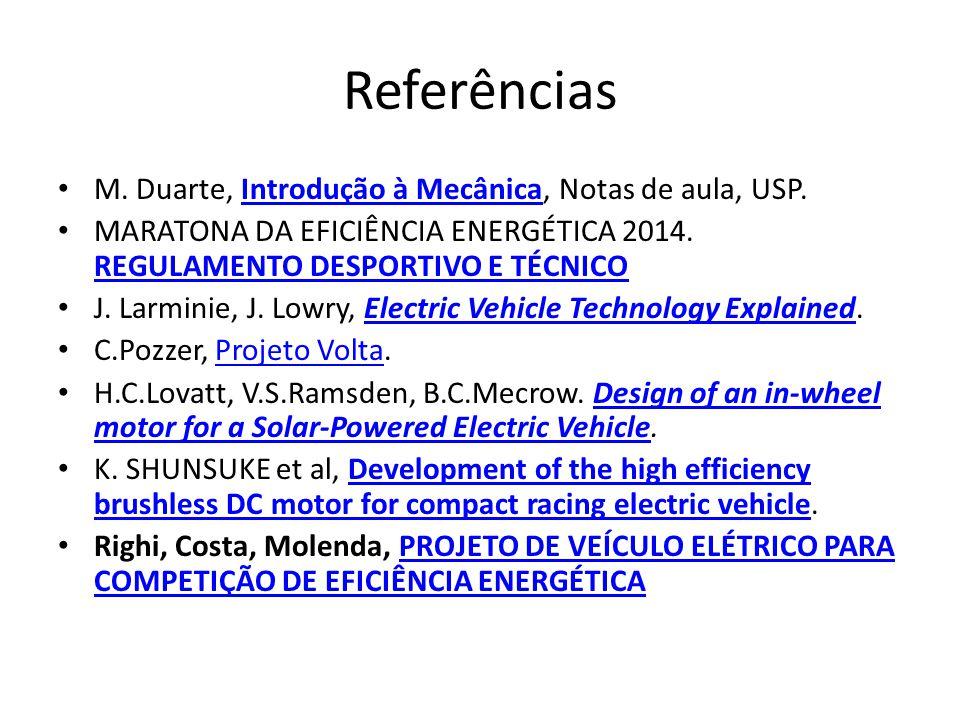 Referências M. Duarte, Introdução à Mecânica, Notas de aula, USP.