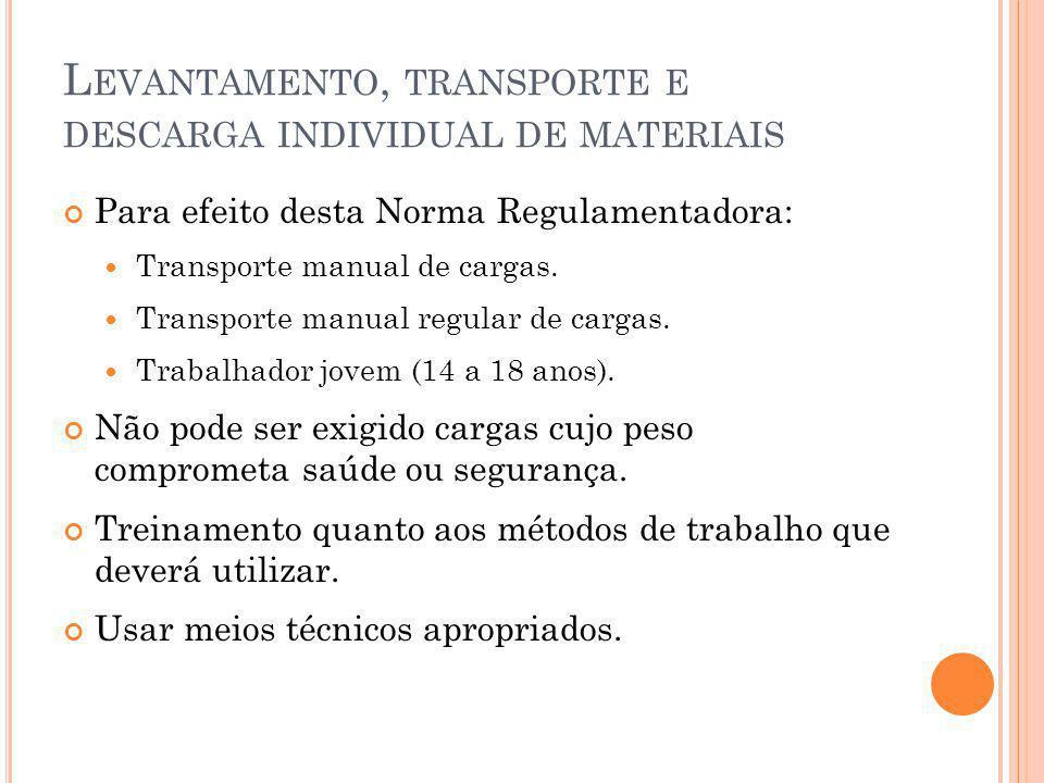 Levantamento, transporte e descarga individual de materiais