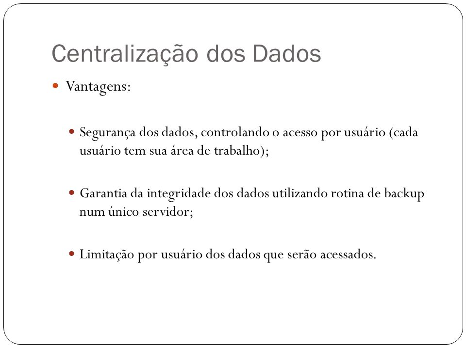 Centralização dos Dados