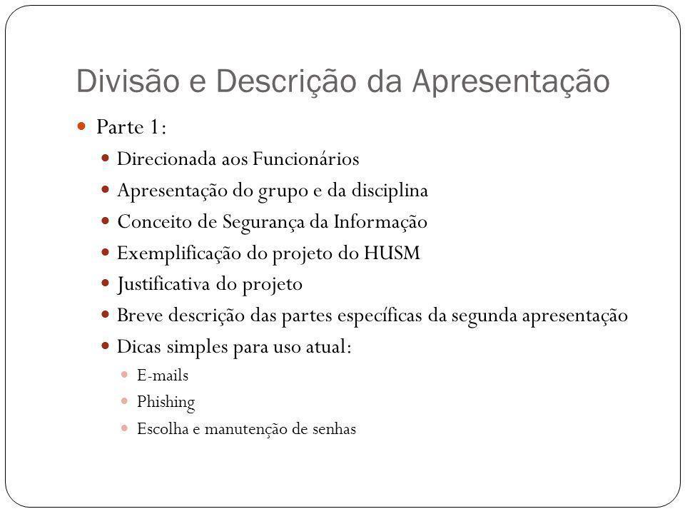 Divisão e Descrição da Apresentação