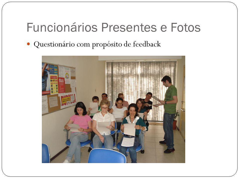 Funcionários Presentes e Fotos
