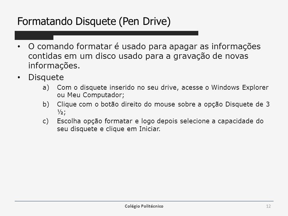 Formatando Disquete (Pen Drive)
