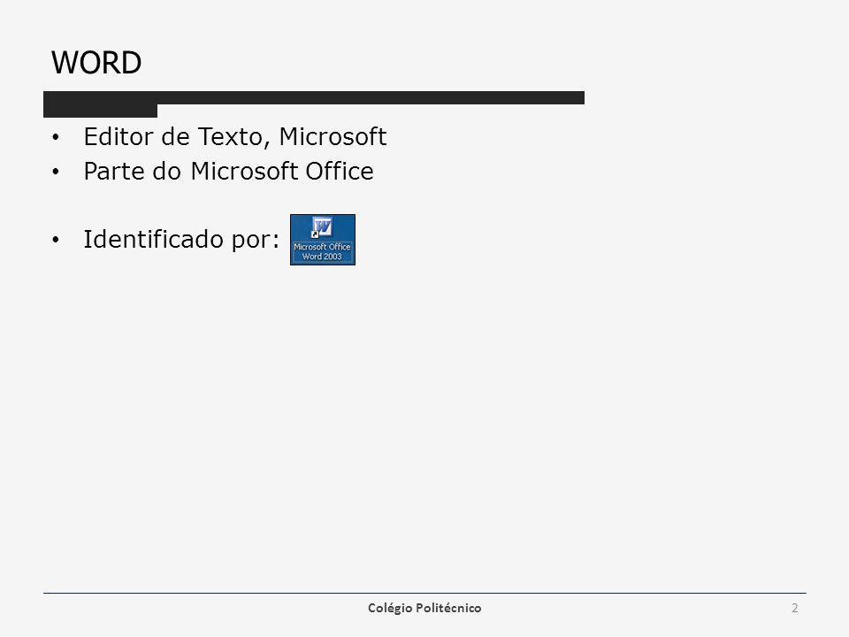 WORD Editor de Texto, Microsoft Parte do Microsoft Office