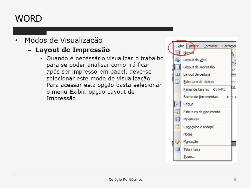 WORD Modos de Visualização Layout de Impressão