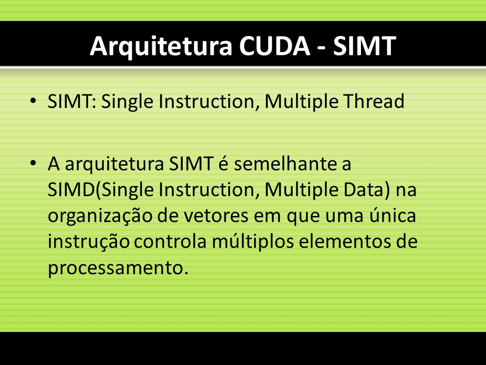 Arquitetura CUDA - SIMT