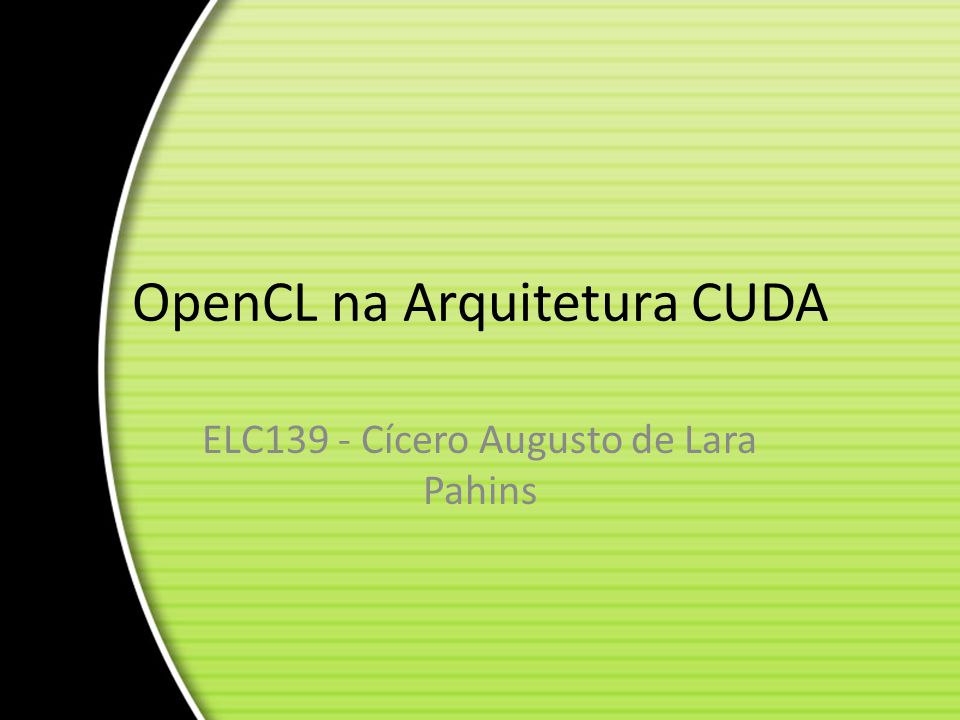 OpenCL na Arquitetura CUDA