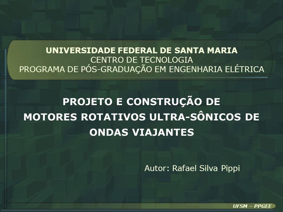 PROJETO E CONSTRUÇÃO DE MOTORES ROTATIVOS ULTRA-SÔNICOS DE